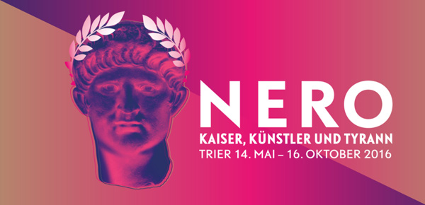 """""""NERO – Kaiser, Künstler und Tyrann"""", Trier 2016"""